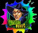 wicked-bonus